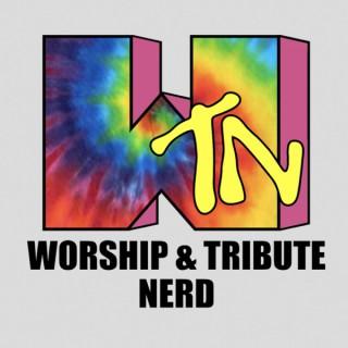 Worship and Tribute Nerd Podcast