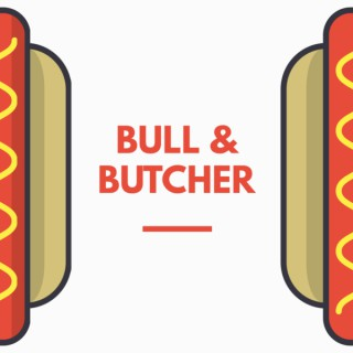 BULL AND BUTCHER