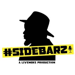 #Sidebarz: The Production