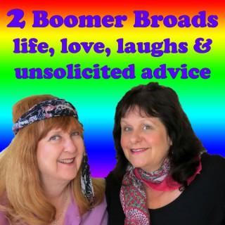 2 Boomer Broads Podcast