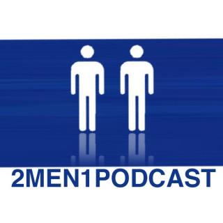 2 Men 1 Podcast