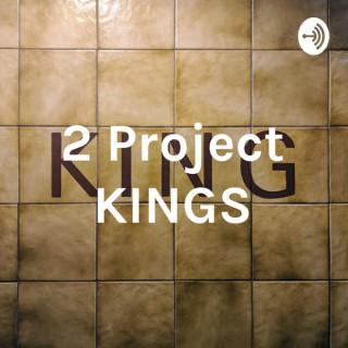 2 Project KINGS