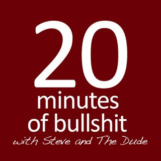 20 Minutes of BS