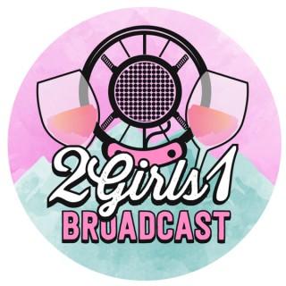 2Girls1Broadcast