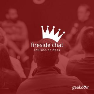 Geekdom Fireside Chat