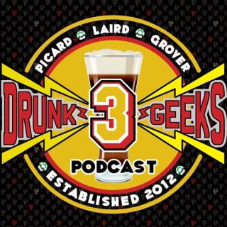 3 Drunk Geeks