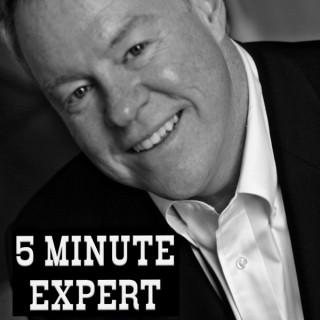 5 Minute Expert