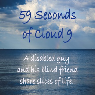 59 Seconds of Cloud 9 – Limping on Cloud 9!
