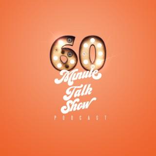 60 Minute Talk Show