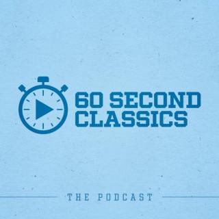 60 Second Classics
