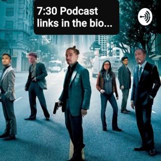 7:30 Podcast