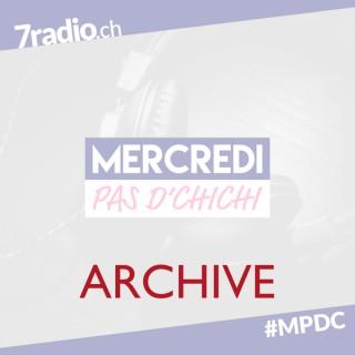 7radio   Mercredi : Pas d'Chichi ! (ARCHIVE)
