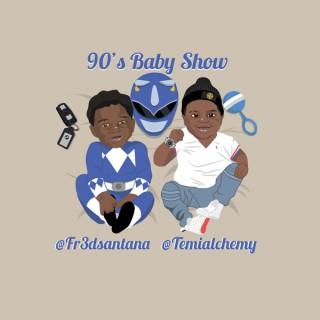 90s Baby Show