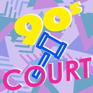 90s Court