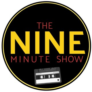 The Nine Minute Show