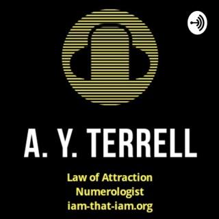 A. Y. Terrell (ASMR) - LOA Tarot Numerologist, Certified