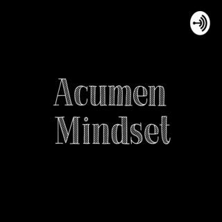 Acumen Mindset