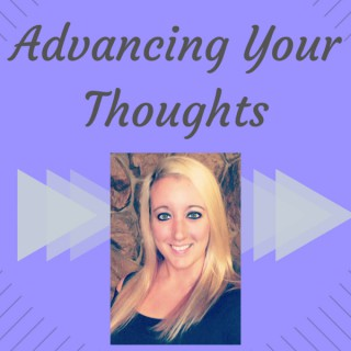 Advancing Your Thoughts