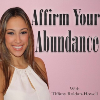 Affirm Your Abundance