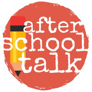 After School Talk Podcast
