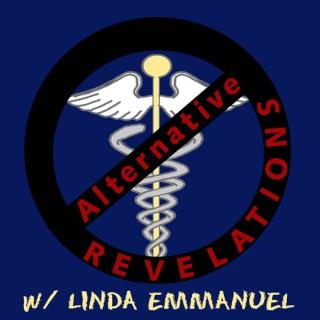 Alternative Revelations w/Linda Emmanuel
