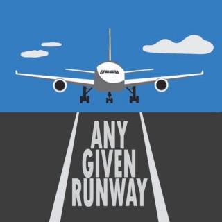 Any Given Runway