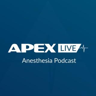APEX Live Anesthesia