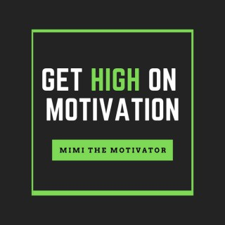 Get High On Motivation