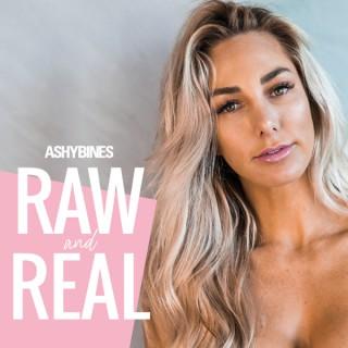 Ashy Bines Raw and Real