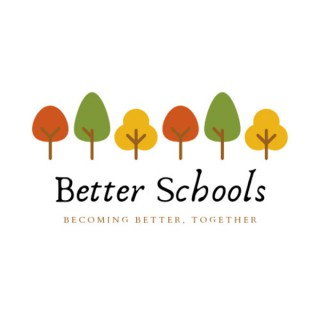 Better Schools