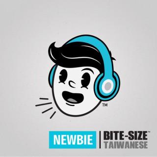 Bite-size Taiwanese | Newbie