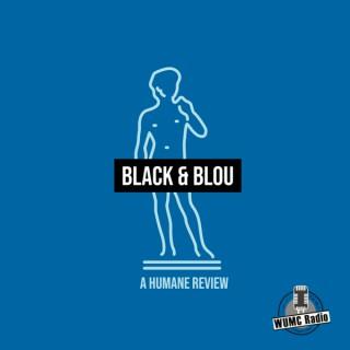 Black & Blou: A Humane Review