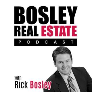 Bosley Real Estate Podcast