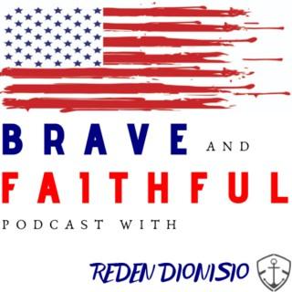 Brave & Faithful Podcast - Military Veterans & Servicemembers