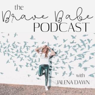 Brave Babe Podcast