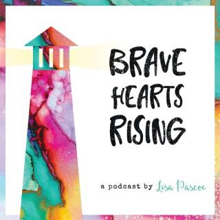 Bravehearts Rising