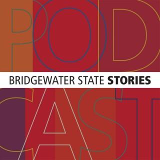 Bridgewater State Stories