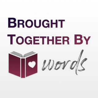 Brought Together By Words