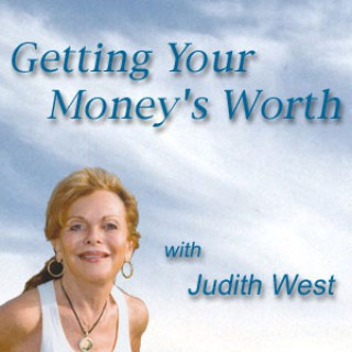Getting Your Money's Worth with Judith West