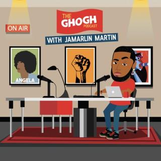GHOGH with Jamarlin Martin