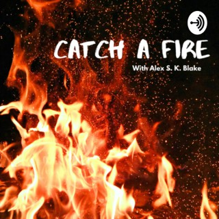 Catch A Fire Podcast - Coffee for your Soul