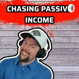 Chasing Passive Income