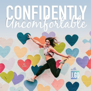 Confidently Uncomfortable with J.Go