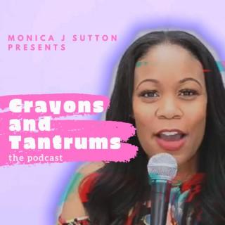 Crayons and Tantrums
