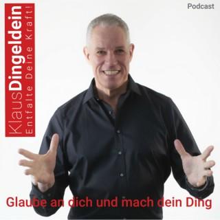 Glaube an dich und mach dein Ding - Podcast