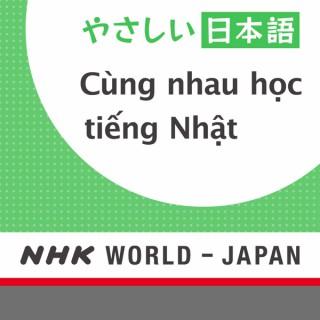 Cùng nhau h?c ti?ng Nh?t - ?ài phát thanh Nh?t B?n NHK WORLD
