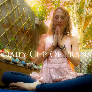 Daily cup of Prana