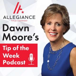 Dawn Moore's Tip of the Week