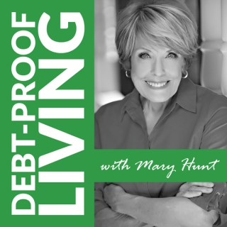 Debt-Proof Living with Mary Hunt