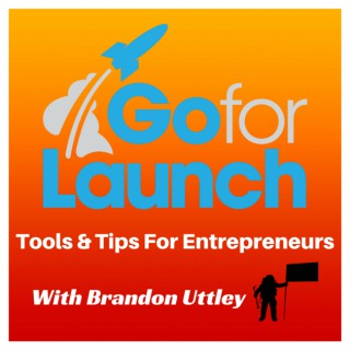 Go For Launch — Rocket Fuel for Entrepreneurs